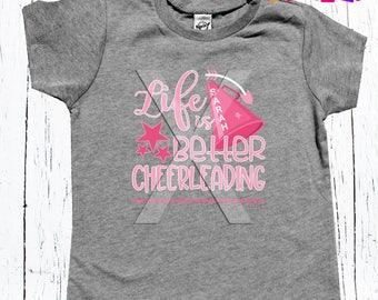 Cheerleading Life is Better Cheerleading T-Shirt Cheer Team Gift | Practice Shirt | Cheerleader Gift