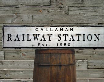 Custom Railway Station Wood Sign - Hand Made Wooden Antique Train Decor