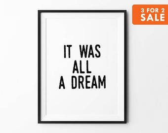 Dream Art Print, Letterpress, Typography Quote, Wall Decor, Home Decor, Black and White, Minimalist Art, It Was All a Dream