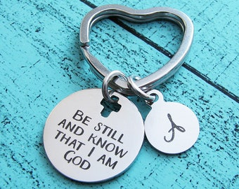 mindfulness gift, inspirational keychain, spiritual gift, be still and know that I am God Psalm 46:10, addiction recovery gift, Bible verse