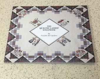 QUILTING BOOK - The Quiltie Ladies' Scrapbook by Variable Star Quilters