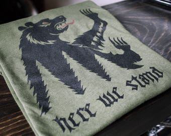 Game of Thrones House Mormont of Bear Isle Sigil // Here We Stand // Unisex tee shirt