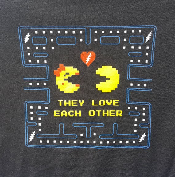 They Love Each Other: LADIES They Love Each Other / Pac-man Tees TLEO Grateful