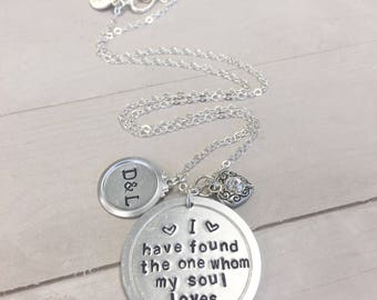 I have found the one whom my soul loves personalized hand-stamped initial necklace