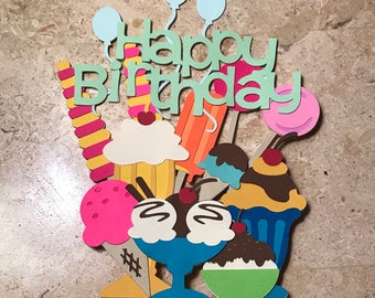 Ice Cream Cake Topper/ Birthday Themed Ice Cream Party/Nation Ice Cream Day