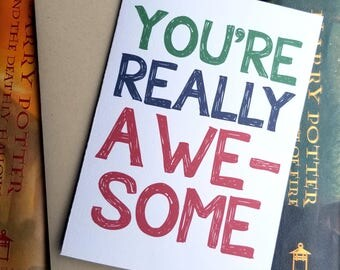 You're Really Awesome Card with Matching Kraft Envelope