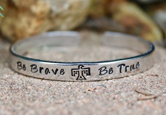 Be Brave, Be True