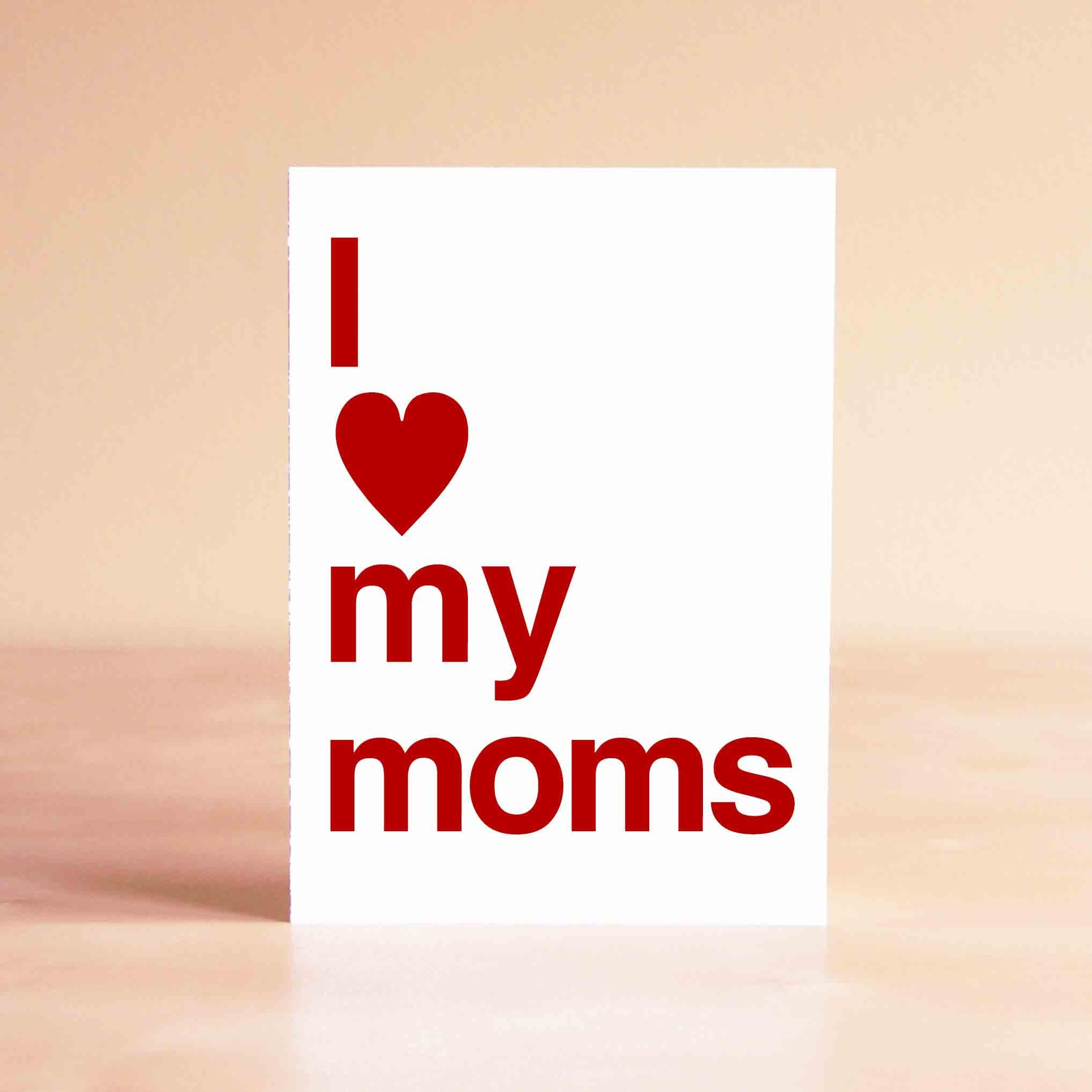Lesbian Moms Card Lesbian Mothers Day Card Two Moms Card I – Lesbian Valentines Day Cards