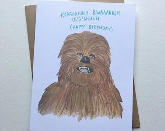 Star Wars Birthday Card// Chewbacca Funny