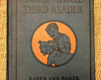 "Vintage 1930 Edition of ""Bobbs Merrill Third Reader,"" Published by The Bobbs Merrill Company."