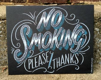 """No Smoking Sign - 8""""x10"""" hand lettered bar sign - smudge resistant medium on heavy illustration board - custom options - No Smoking"""