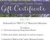 """Gift Certificate for Two 5"""" x7"""" Watercolor Silhouettes"""