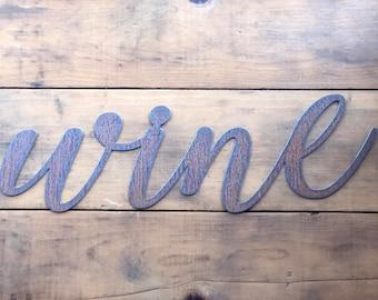 "WINE Script - 12"" Rusty, Rustic Metal Sign"