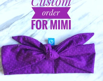 Custom order for Mimi