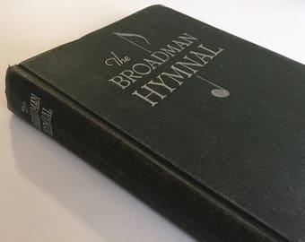 The Broadman Hymnal / Vintage Hymnal Gospel Songs Nashville TN Song Book 1940