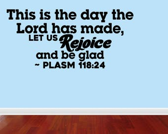Wall Decal Quote This Is The Day The Lord Has Made Let Us Rejoice And Be Glad Vinyl Wall Sticker Decal Home Decor Sign (JP332)