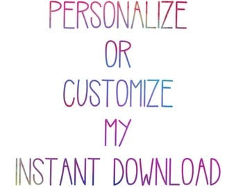 Personalize or customize my instant download