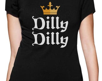 Dilly Dilly Gold Crown St. Patrick's Day Women T-Shirt