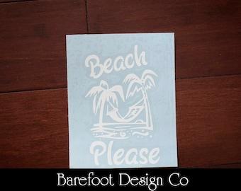 Beach Please Vinyl Decal