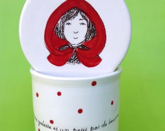 The french butter dish with Little riding hood is handmade with porcelain clay