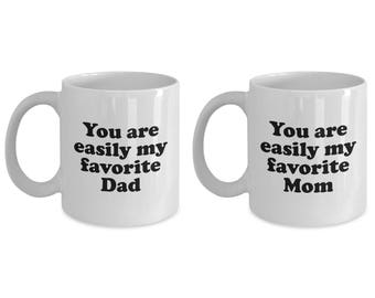 Easily My Favorite Mom and Dad Funny Mug SET OF TWO Gift Mother Father Father's Mother's Day Coffee Cup
