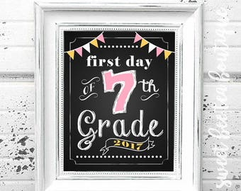 First Day of School Chalkboard Printable Sign Poster - Photo Prop - Seventh 7th Grade - Instant Download Digital File - Pink Yellow White