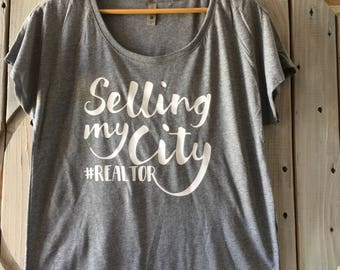 Selling My City #Realtor -Real Estate Shirt - Broker Shirt