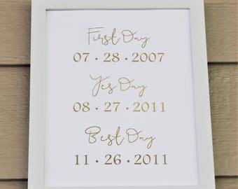 First Day - Yes Day - Best Day - Gold Foil Print