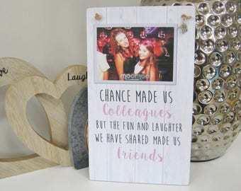 Handmade Personalised Photo Plaque Chance made us Colleagues Gift Rustic Shabby Chic Birthday, 21st, 30th, 40th, Wall sign