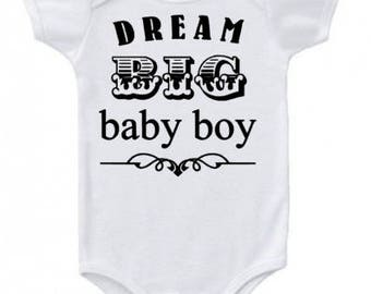 Dream Big Baby Boy... Baby Onesie, Creeper, Bodysuit