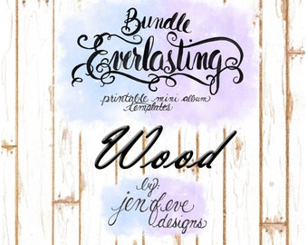 Everlasting & Mini Everlasting Printable Mini album Template Bundle in Wood and PLAIN
