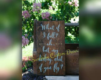 What if i fall? oh, but my darling, what if you fly, large wooden sign, motivational, inspirational sign, nursery decor, gender neutral