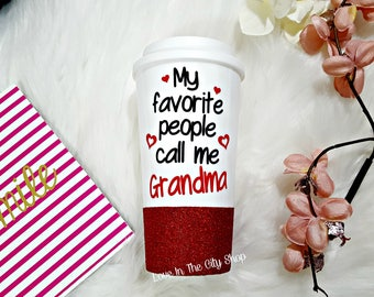 My favorite people call me Grandma, Grandma Coffee Mug, Custom Grandma Mug, Glitter Mug, New Grandma Gift, Pregnancy Reveal, Best Grandma