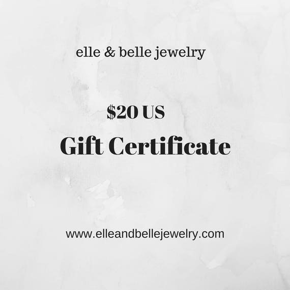 Gift Certificate Redeemable at elle & belle jewelry, Girlfriend Gift, Birthday Gift, Christmas Gift, Mothers Day Gift, Gift for Her