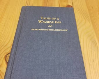 Mid century printing of Tales of a Waysed Inn by Henry Wadsworth Longfellow, poetry