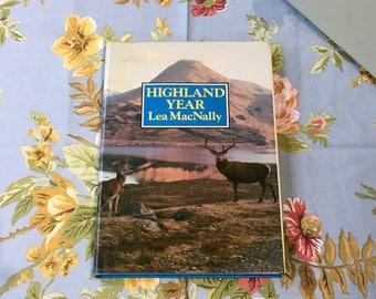 Highland Year, by Lea MacNally, Vintage Hardback Book