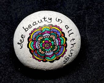 See Beauty in all things Mandala intention stone