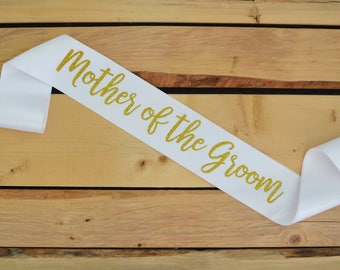 Mother of the Groom Sash, Mother of the Groom Gift, Bride Sash, Bachelorette Party Sash, Bridal Shower Sash, Custom Sash, Wedding Party Sash
