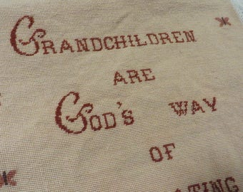 """Needlepoint in  Wool for Framing or Pillow  //  """"GRANDCHILDREN are GOD's way of Compensating Us for Growing Old""""  // Beige Brown Rust Colors"""