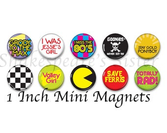Totally Rad 80's Magnets - 1980's Party - Refrigerator Magnets - Set of 10 - 1 Inch Mini Magnets