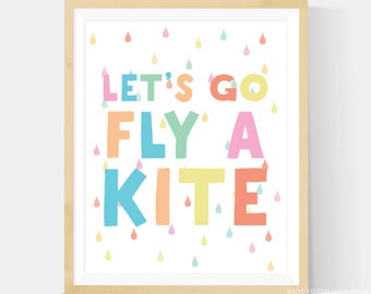 Lets Go Fly A Kite, Pastel Nursery Art, Let's Go Fly A Kite Nursery Art, Kite Printable, Nursery Wall Art Printable - 8x10