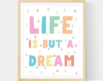 Life is But a Dream Pastel Rainbow Nursery Art, Life is But A Dream, Printable, Nursery Wall Art, Pastel Scandinavian Art - 8x10 File