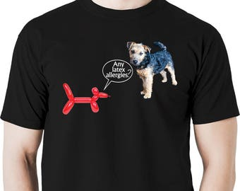 Any latex allergies? t shirt