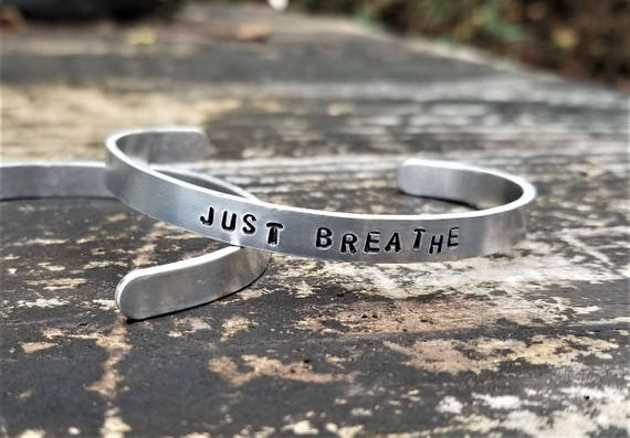 JUST BREATHE: Hand Stamped Metal Cuff Bracelet, Aluminum