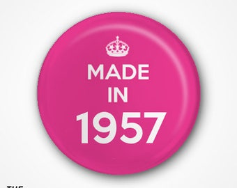 60th Birthday Pin Badge or Magnet. Available as 2.5cm Pin Badge or 3.8cm Pin Badge or Magnet