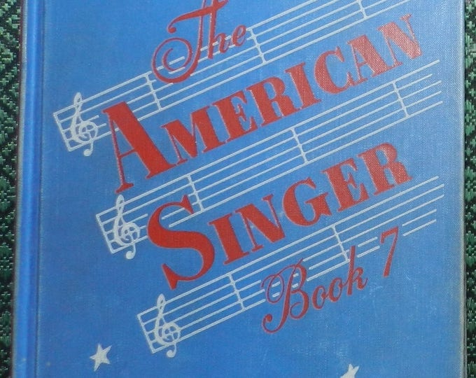 The American Singer-Book Seven Hardcover – 1952 by Bridgman and Curtis