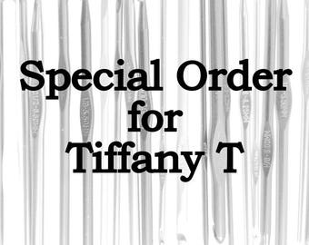 Special Order for Tiffany T