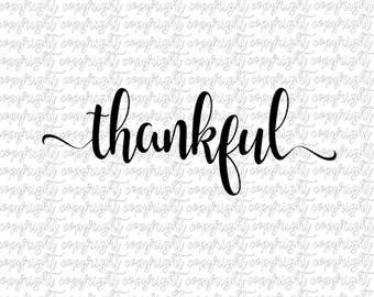 Thankful SVG DXF file/ silhouette/ cameo/ cricut
