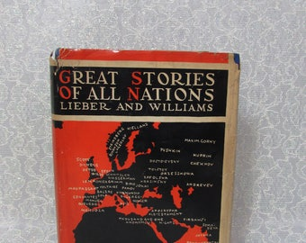 Great Stories of All Nations 1927 Hardcover First Edition Lieber and Williams New York Tudor Publishing Co
