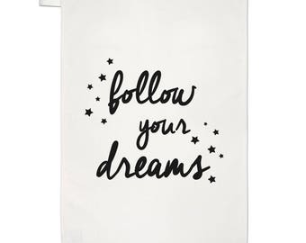 Follow Your Dreams Tea Towel Dish Cloth